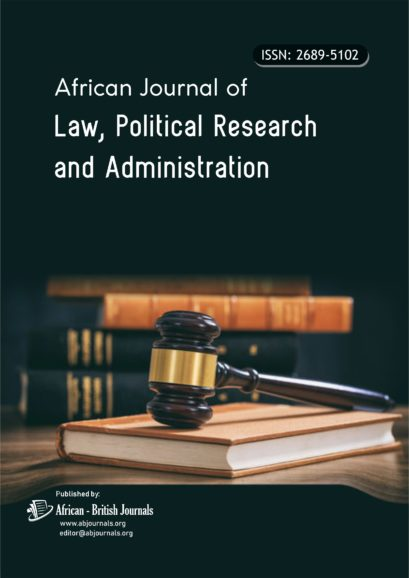 African Journal of Law, Political Research and Administration (ISSN: 2689-5102)