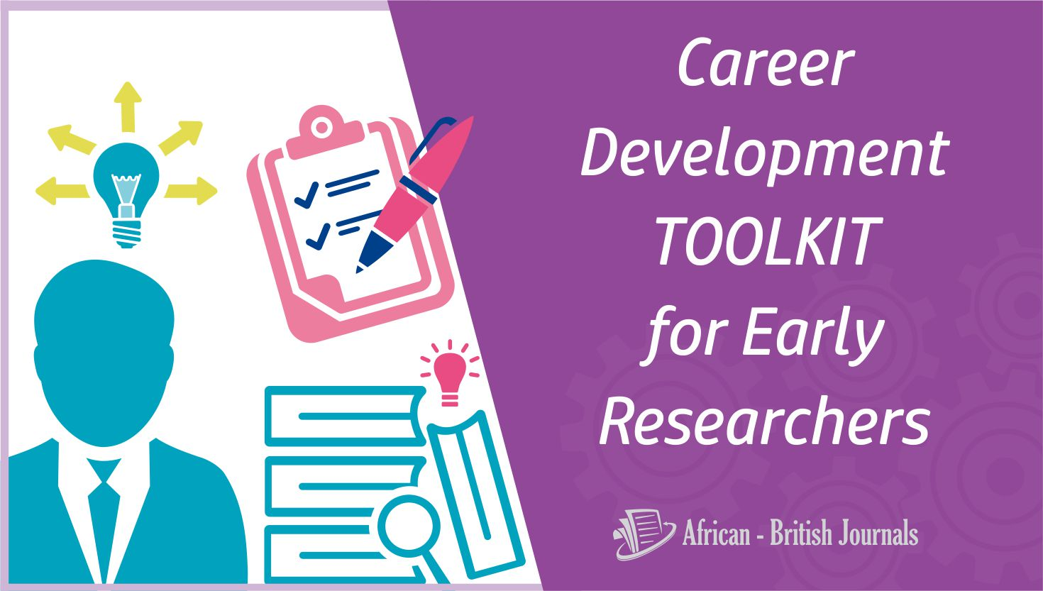 Career Development Toolkit for Early Researchers