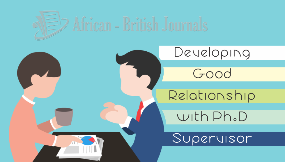 Developing Good Relationship with PhD Supervisor