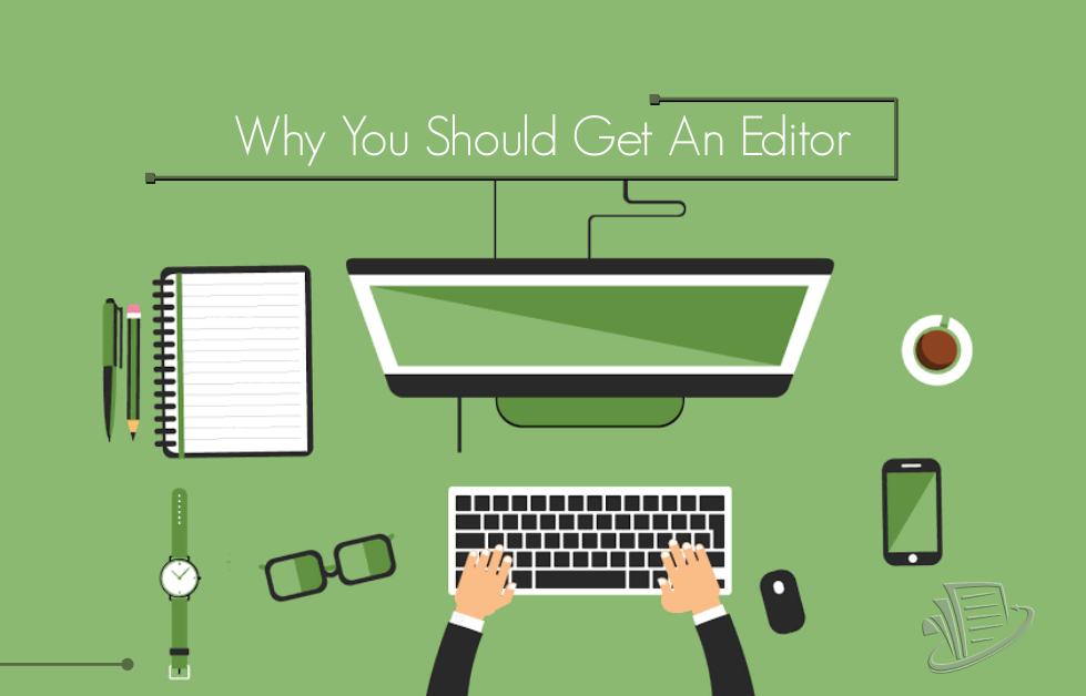 Why you should get an Editor