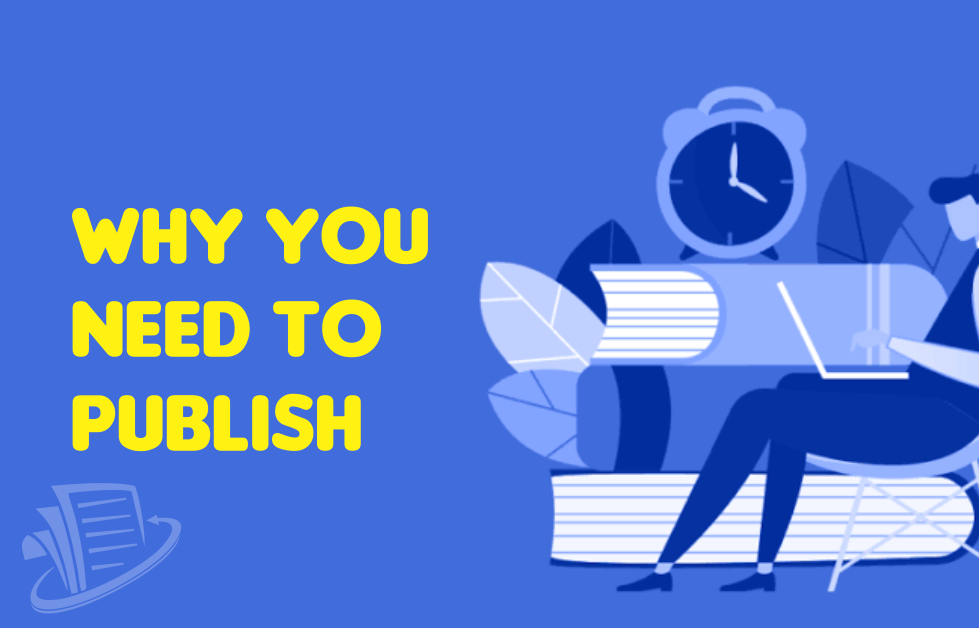 Why You Need To Publish