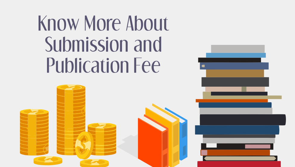 Know more about submission and publication fee