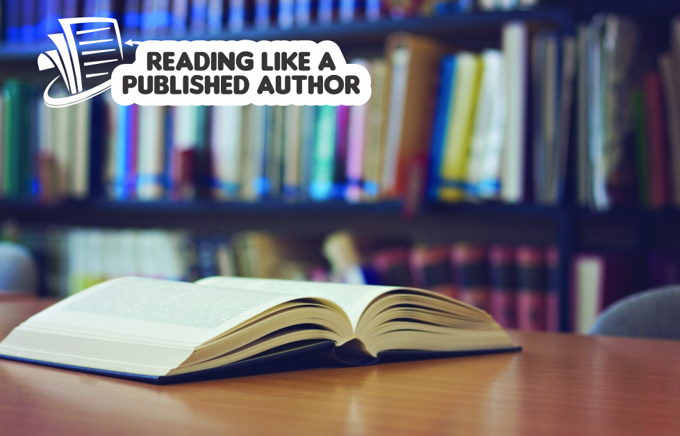Reading Like A Published Author
